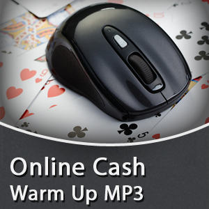 Online Cash Game Warm Up MP3