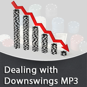 Dealing with Downswings MP3